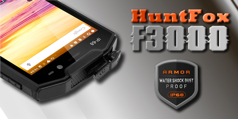 HuntFox F3000 самый крепкий противоударный смартфон